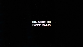 Black Is Not Sad Typography 4k Wallpaper