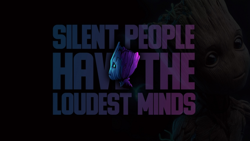 Groot Silent People Have The Loudest Minds Quote 4K Wallpaper